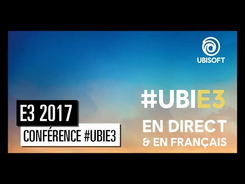 #UbiE3 - Live Conférence Ubisoft E3 2017 [OFFICIEL] VF HD - YouTube
