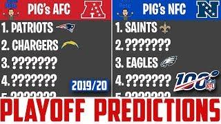 NFL Playoff Predictions 2019-20 Season w/ Pigskin Pete