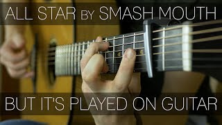 Smash Mouth - All Star (Guitar Cover)