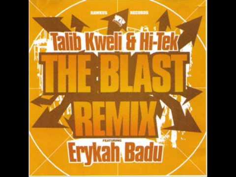 Talib Kweli & Hi-Tek - The Blast (Remix)