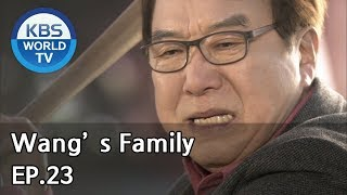 Wang's Family | 왕가네 식구들 EP.23 [SUB:ENG, CHN, VIE, IND]