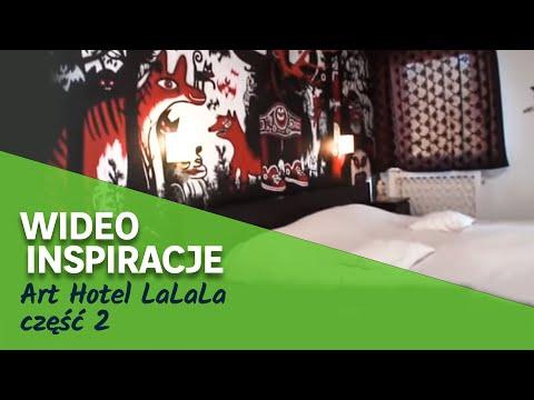 Art Hotel LaLaLa część 2 (wideo)