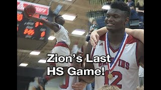 Zion Williamson's LAST High School GAME!! 2nd Half Was BEAUTIFUL! State Championship Full Highlights