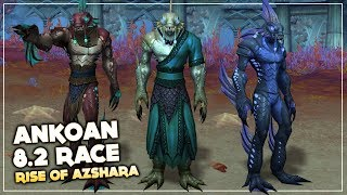 New Race Ankoan in Patch 8.2 Rise of Azshara
