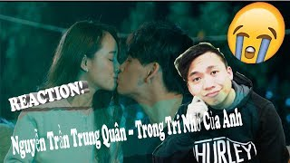Leorockem V-Pop Reaction- Nguyễn Trần Trung– Trong Trí Nhớ Của Anh MV