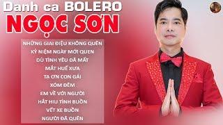 Ngọc Sơn 2019 | Những Ca Khúc Nhạc Trữ Tình Bolero Hay Nhất - Những Ca Khúc Đi Vào Lòng Người