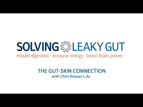 Why Leaky Gut Is Probably Causing All Your Skin Problems