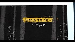[Back to you]Selena gomez(Whatsapp  status)