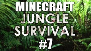 "Minecraft - ""Jungle Survival"" Part 7: A New Location"