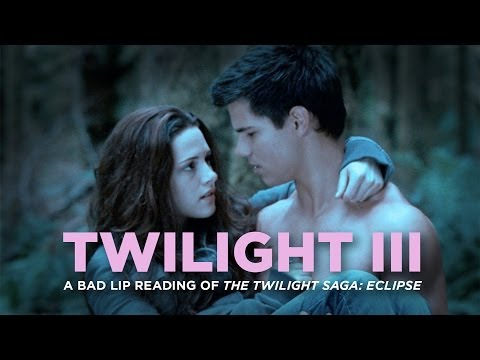 """TWILIGHT III"" — A Bad Lip Reading Of The Twilight Saga: ECLIPSE - Smashpipe Comedy"