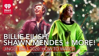 Billie Eilish, Shawn Mendes, Harry Styles + More! iHeartRadio Jingle Ball 2020: How To Watch
