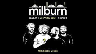 Milburn @ Don Valley Bowl (02/06/2017) FULL SET