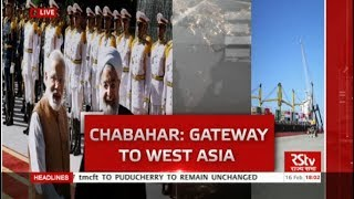In Depth - Chabahar: Gateway to West Asia