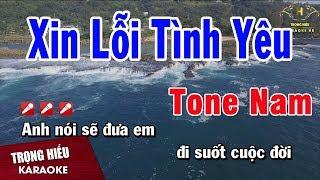 Karaoke Xin Lỗi Tình Yêu Tone Nam Nhạc Sống | Trọng Hiếu