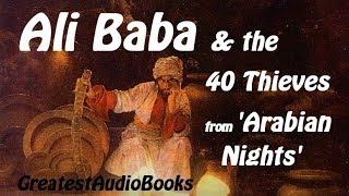 🐪 ALI BABA & THE 40 THIEVES - FULL AudioBook 🎧📖 Greatest🌟AudioBooks