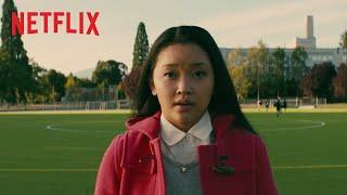 To All The Boys I've Loved Before | Offizieller Trailer | Netflix