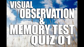 Visual Observation and Memory Test Quiz 01 How good IS your memory ? Brain Game for all ages