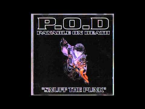 P.O.D. - Snuff The Punk - 10 - Every Knee