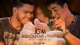 João Gustavo e Murilo - Tá Cabendo Eu (DVD Dia Lindo)