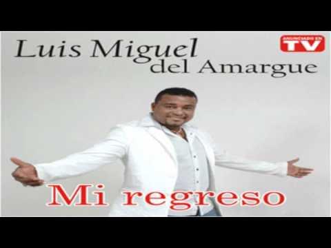 Luis Miguel Del Amargue  - Cuidado Con Eso