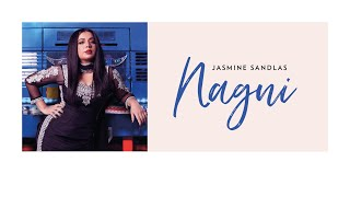 Nagni – Jasmine Sandlas Video HD
