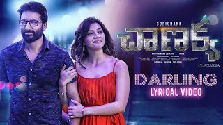 Darling Lyrical Song- Chanakya Movie- Gopichand, Mehreen, ..