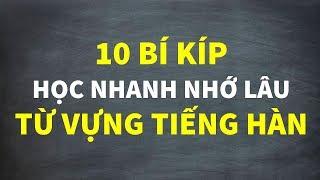10 Bí Kíp Học Nhanh Nhớ Lâu Từ Vựng Tiếng Hàn   Hàn Quốc Sarang