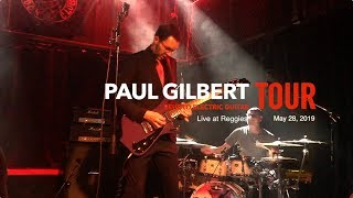 Paul Gilbert Live at Reggies May 28, 2019
