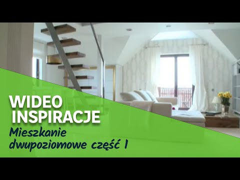 Mieszkanie dwupoziomowe część 1 (wideo)