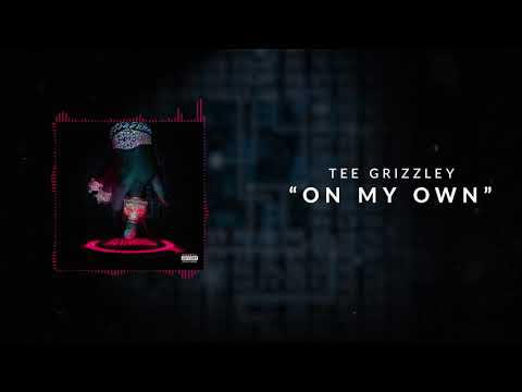 Tee Grizzley - On My Own [Official Audio]