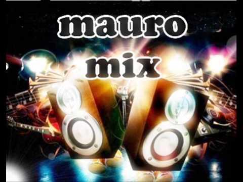 Mega -Es la que va-Alza las Manos-Toma Perreo Dj Mauro Mix.
