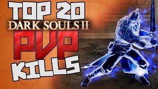 Dark Souls 2 - Top 20 PvP Kills! (1)