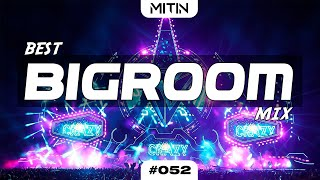 Best Electro House/Big Room House Mix 🔥 | EDM Week #052