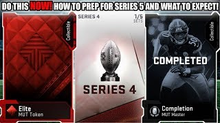 DO THIS NOW! HOW TO PREPARE FOR SERIES 5 AND WHAT TO EXPECT! | MADDEN 19 ULTIMATE TEAM
