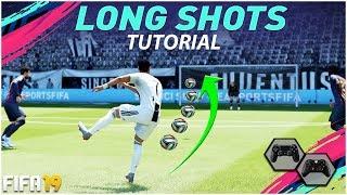 FIFA 19 LONG SHOTS TUTORIAL - THE SECRET TO SCORE GOALS FROM LONG RANGE IN FIFA 19 - TIPS & TRICKS