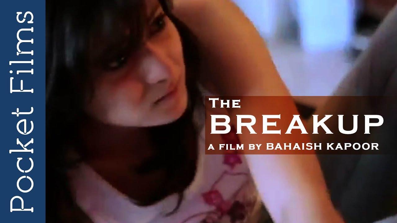 The Break Up – Short Film