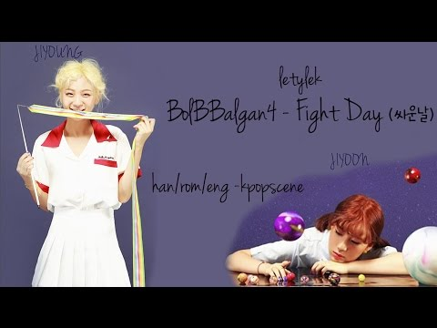 Bolbbalgan4 Fight Day (싸운날) Lyrics [HAN/ROM/ENG]