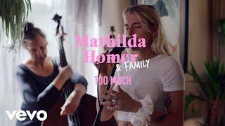 Mathilda Homer - Too Much (Live)