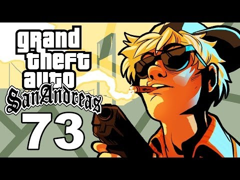 Grand Theft Auto San Andreas Gameplay / SSoHThrough Part 73 - 3 is My