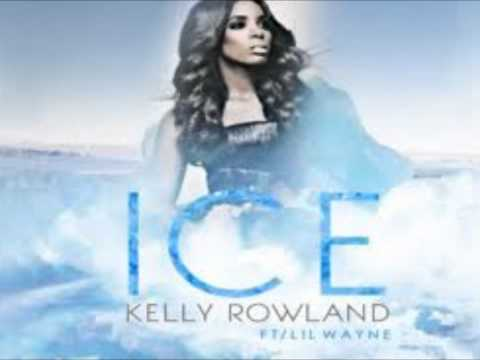 Baixar Kelly Rowland - Ice Feat. Lil Wayne