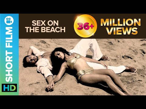 Sex on the Beach | Short Film | Dino Morea & Tarina Patel