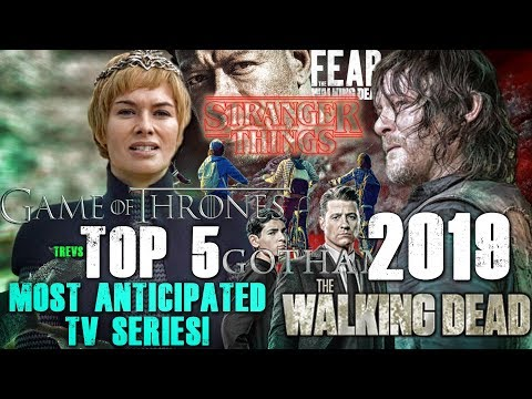 Top 5 Most Anticipated Series! (2019)
