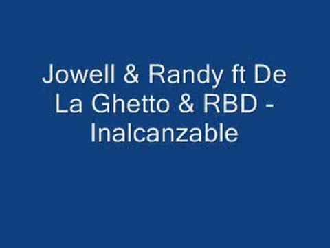 Baixar inalcanzable - RBD Feat Jowel & randy Y De la ghetto