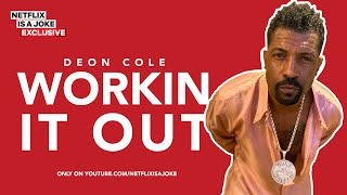 40 Minutes of Deon Cole