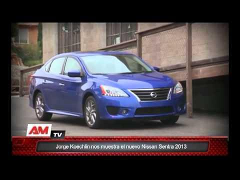 Jorge Koechlin nos muestra el nuevo Nissan Sentra 2013