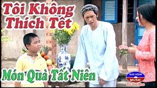 Hai Toi Khong Thich Tet - Mon Qua Tat Nien