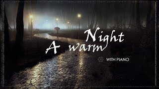 A Warm Night || With Piano || Instrumental Composition || for Relaxing Night