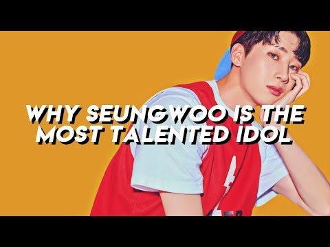 ♡ WHY VICTON'S SEUNGWOO IS THE MOST TALENTED KPOP IDOL ♡