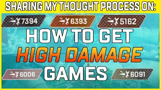 How To Get High Damage Games In Apex Legends - Sharing My Thought Process As I Play