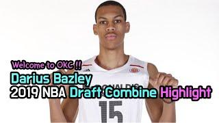 Darius Bazley  - 2019 NBA Draft Combine Highlight(2019 OKC 신인 하이라이트)